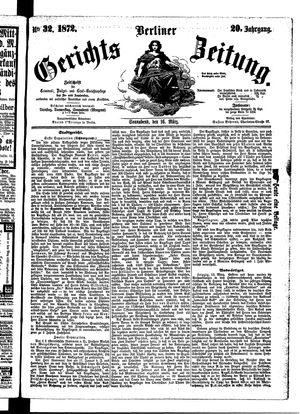 Berliner Gerichts-Zeitung vom 16.03.1872