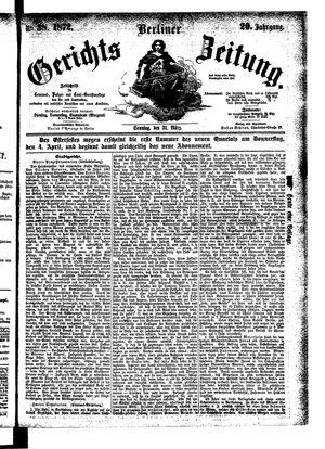 Berliner Gerichts-Zeitung vom 31.03.1872