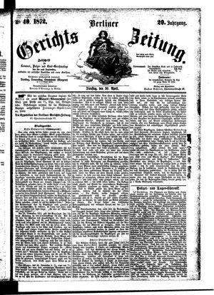 Berliner Gerichts-Zeitung vom 30.04.1872