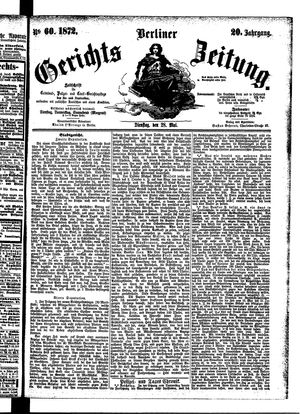 Berliner Gerichts-Zeitung vom 28.05.1872