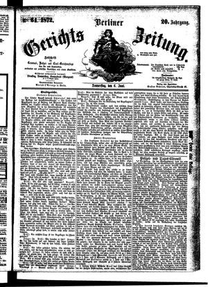 Berliner Gerichts-Zeitung vom 06.06.1872