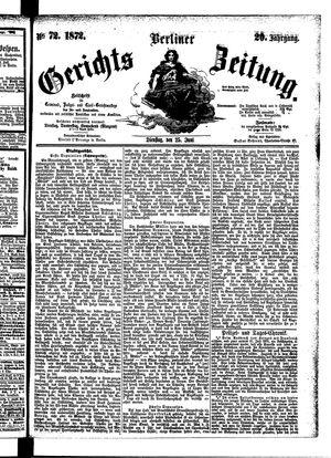 Berliner Gerichts-Zeitung vom 25.06.1872