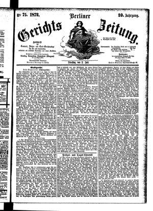 Berliner Gerichts-Zeitung vom 02.07.1872
