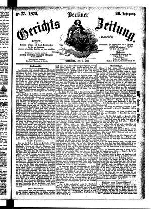 Berliner Gerichts-Zeitung vom 06.07.1872