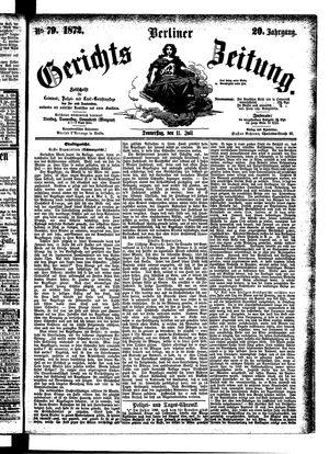 Berliner Gerichts-Zeitung vom 11.07.1872