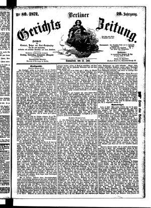 Berliner Gerichts-Zeitung vom 13.07.1872