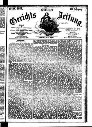 Berliner Gerichts-Zeitung vom 01.08.1872