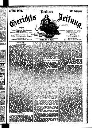 Berliner Gerichts-Zeitung vom 06.08.1872