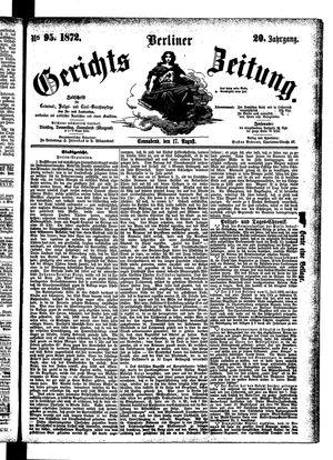 Berliner Gerichts-Zeitung vom 17.08.1872