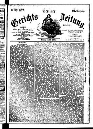 Berliner Gerichts-Zeitung on Oct 22, 1872