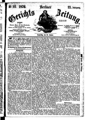 Berliner Gerichts-Zeitung vom 30.01.1873