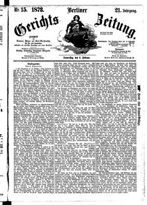 Berliner Gerichts-Zeitung vom 06.02.1873