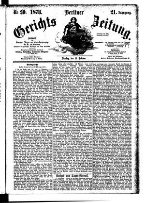 Berliner Gerichts-Zeitung vom 18.02.1873