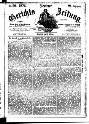 Berliner Gerichts-Zeitung on Feb 22, 1873