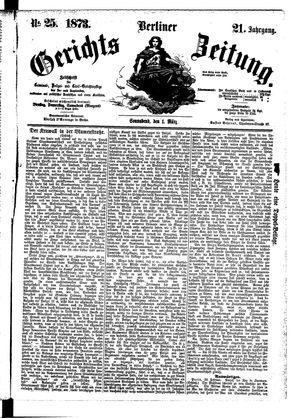 Berliner Gerichts-Zeitung vom 01.03.1873