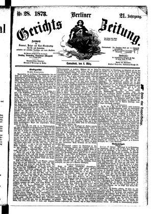 Berliner Gerichts-Zeitung vom 08.03.1873