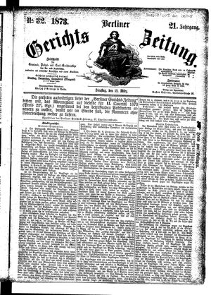 Berliner Gerichts-Zeitung vom 18.03.1873