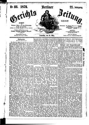 Berliner Gerichts-Zeitung vom 20.03.1873