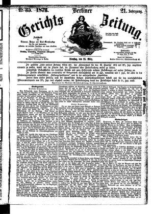 Berliner Gerichts-Zeitung vom 25.03.1873
