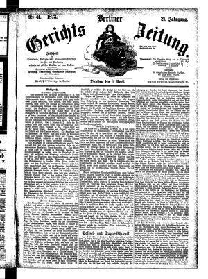 Berliner Gerichts-Zeitung vom 08.04.1873