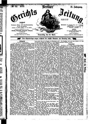 Berliner Gerichts-Zeitung vom 10.04.1873
