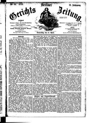 Berliner Gerichts-Zeitung vom 17.04.1873
