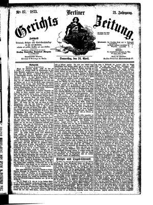 Berliner Gerichts-Zeitung vom 24.04.1873