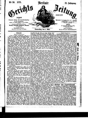 Berliner Gerichts-Zeitung vom 01.05.1873