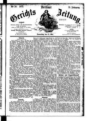 Berliner Gerichts-Zeitung vom 22.05.1873