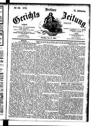 Berliner Gerichts-Zeitung vom 27.05.1873