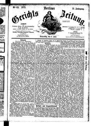 Berliner Gerichts-Zeitung vom 05.06.1873