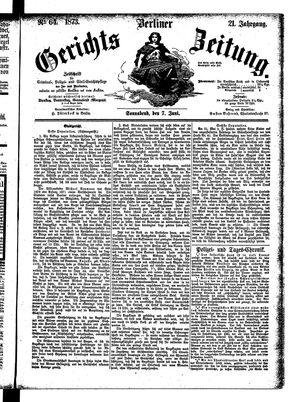 Berliner Gerichts-Zeitung on Jun 7, 1873