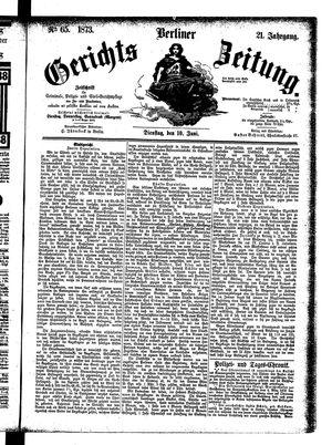Berliner Gerichts-Zeitung on Jun 10, 1873