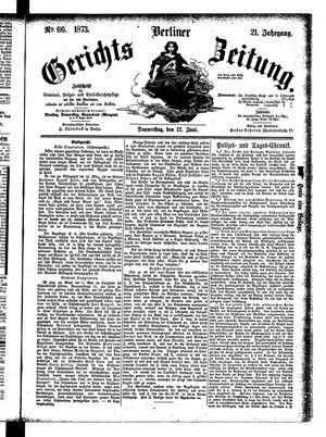 Berliner Gerichts-Zeitung vom 12.06.1873