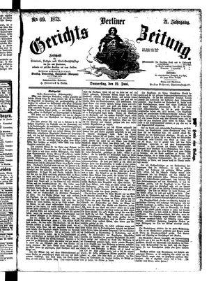 Berliner Gerichts-Zeitung vom 19.06.1873