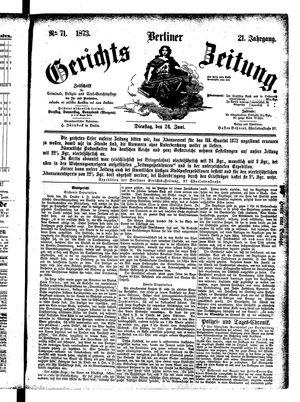 Berliner Gerichts-Zeitung vom 24.06.1873