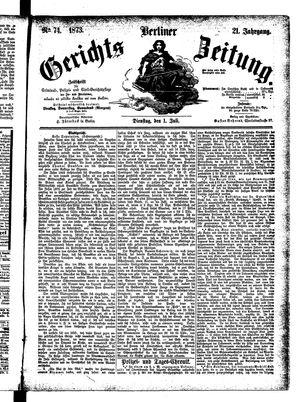 Berliner Gerichts-Zeitung vom 01.07.1873