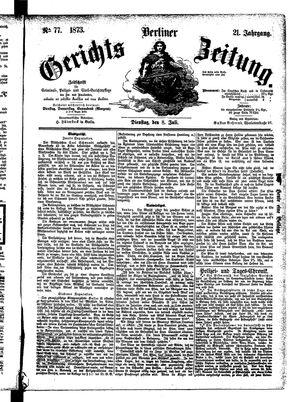 Berliner Gerichts-Zeitung vom 08.07.1873