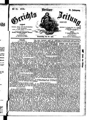 Berliner Gerichts-Zeitung vom 10.07.1873