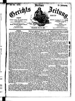 Berliner Gerichts-Zeitung on Jul 12, 1873