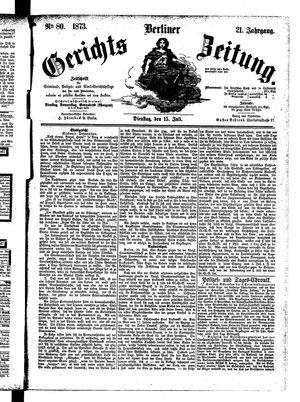 Berliner Gerichts-Zeitung vom 15.07.1873