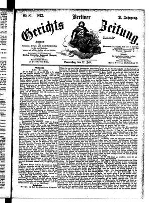 Berliner Gerichts-Zeitung vom 17.07.1873
