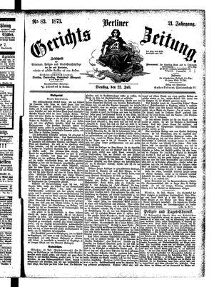 Berliner Gerichts-Zeitung vom 22.07.1873