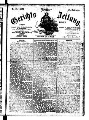 Berliner Gerichts-Zeitung vom 02.08.1873
