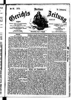 Berliner Gerichts-Zeitung on Aug 9, 1873