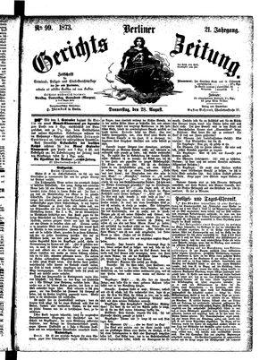 Berliner Gerichts-Zeitung vom 28.08.1873