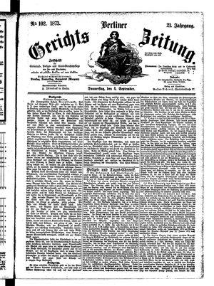 Berliner Gerichts-Zeitung vom 04.09.1873