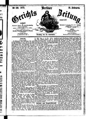 Berliner Gerichts-Zeitung on Sep 23, 1873