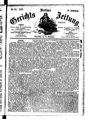 Berliner Gerichts-Zeitung on Sep 25, 1873