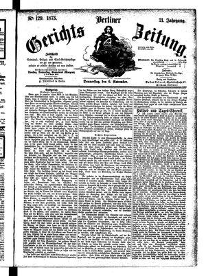 Berliner Gerichts-Zeitung vom 06.11.1873